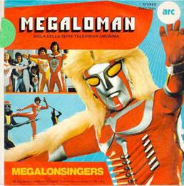 E in chiusura, la cosa in assoluto più kitch degli anni '70: dal Giappone 'Megaloman', inguardabile!